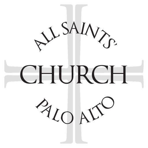 All Saints' Episcopal Church, Palo Alto, Silicon Valley CA